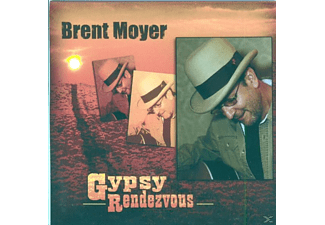 Brent Moyer - Gypsy Rendezvous - (CD)