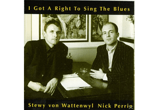 Wattenwyl, Stewy Von / Perrin, Nick - I Got A Right To Sing The Blue - (CD)