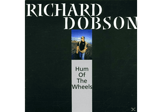 Richard Dobson - Hum Of The Wheels - (CD)