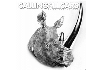 Calling All Cars - Raise The People - (CD)