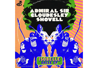 Admiral Sir Cloudesley Shovell - Isobelle/Break Up - (Vinyl)