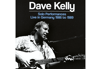Dave Kelly - Solo Performances Live In Germany 1986 To 1989 - (CD)