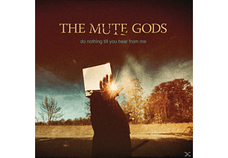 The Mute Gods - Do Nothing Till You Hear From Me - (CD)