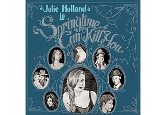 Julie Holland - Springtime Can Kill You - (CD)