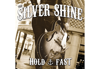 The Silver Shine - Hold Fast - (CD)