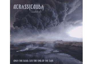 Acrassicauda - Only The Dead See The End Of T - (CD)