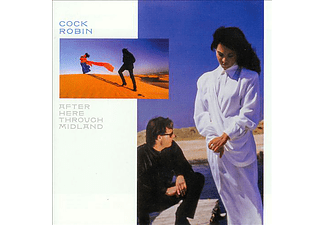 Cock Robin - After Here Through Midland - Expanded Edition (CD)
