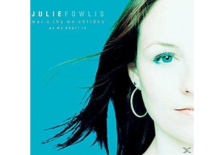 Julie Fowlis - Mar A Tha Mo Chridhe (As My Heart Is) - (CD)