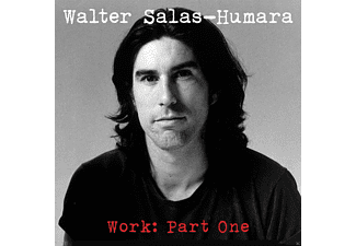Walter Salas-humara - Work, Part One - (CD)