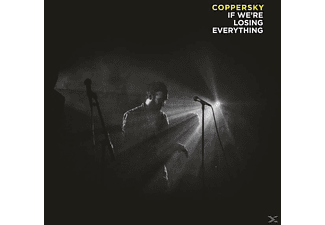 Coppersky - If We're Losing Everything - (Vinyl)