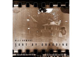 Ulli  Bomans - Sort By Dragging - (CD)