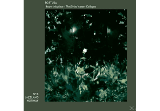 Tortusa - I Know This Place- The Eivind Aarset Collages - (CD)