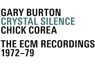 Gary Burton, Chick Corea - Crystal Silence - The ECM Recordings 1972-79 (CD)