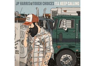 Jp Harris And The Tough Choices - I'll Keep Calling - (CD)