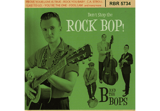B And The Bops - Don't Stop The Rock Bop [CD]