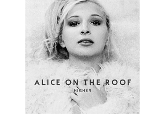 Alice On The Roof - Higher - (CD)