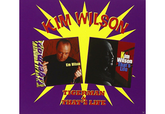 Kim Wilson - Tigerman & That's Life - (CD)