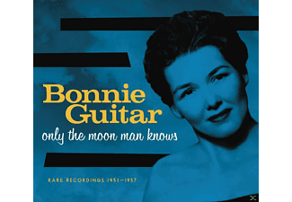Guitar Bonnie - Only The Moon Man Knows - (CD)