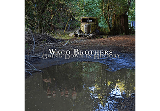 Waco Brothers - Going Down In History (CD)