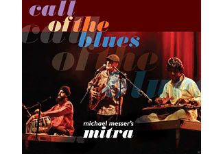 Michael Messer's Mitra - Call Of The Blues - (CD)