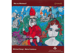 Dangl,Michael/Fedotova,Maria - War Es Nikolaus? - (CD)