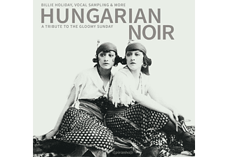 VARIOUS - Hungarian Noir:A Tribute To The Gloomy Sunday - (CD)