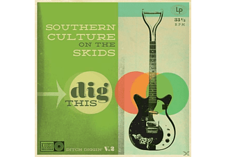 Southern Culture On The S, Southern Culture On The Skids - Dig This - (CD)