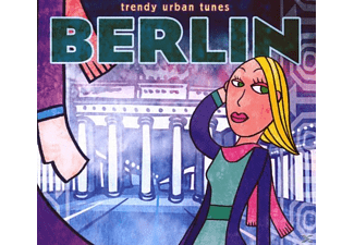 Trendy World Tunes - Trendy Urban Tunes: Berlin - (CD)