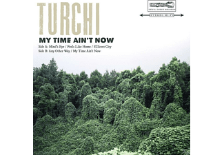 Turchi - My Time Ain't Now Ep - (EP (analog))