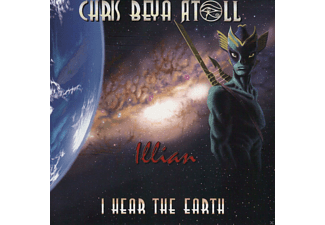 Chris Beya Atoll - Illian-I Hear The Earth - (CD)