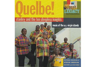 Stanley And The Ten Sleepless Knights - Quelbe! Music Of The U.S.Virgin Islands [CD]