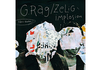 Zelig Implosion, G.Rag - Tanz Nowave (Inkl.Download) - (Vinyl)