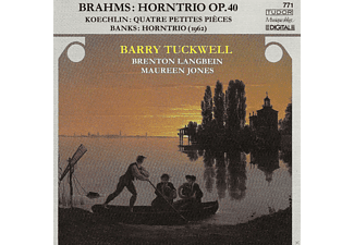 Maureen Jones, Brenton Langbein, VARIOUS, Tuckwell Barry - Horntrio Op.40. Quatre Petites Pieces. Horntrio - (CD)