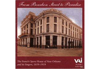 The French Opera House And Its Sing - From Bourbon Street To Paradise - (CD)