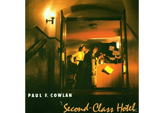 Paul F. Cowlan - Second Class Hotel - (CD)