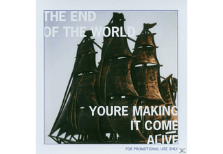 The End Of The World - You Are Making It Come Alive - (CD)