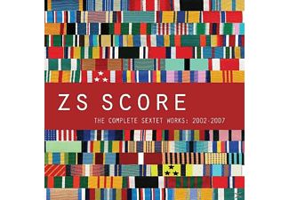 Zs - Score: Complete Sextet Works: 2002-2007 - (CD)