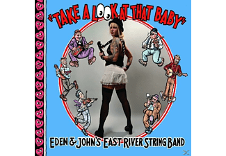 Eden And John's East River String Band - Take A Look At That Baby [CD]