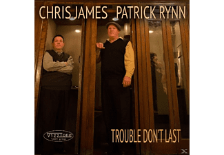 Patrick Rynn, Chris   James - Trouble Don't Last [CD]