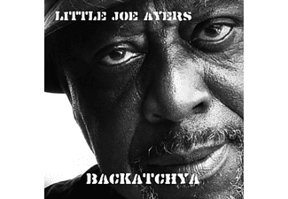 Little Joe Ayers - Backatchya - (CD)