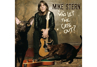 Mike Stern - Who Let The Cats Out? - (CD)