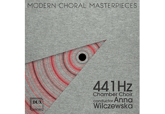 441hz Chamber Choir, VARIOUS - Moderne Meisterwerke Für Chor - (CD)