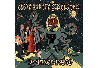 Steve And The Ghosts - Drunken Robot - (CD)