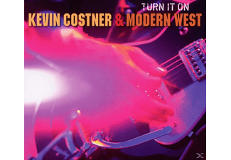 Kevin & Modern West Costner - Turn It On - (CD)