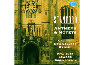 Edward/choir Of New College Oxford Higginbottom - Stanford:Anthems & Motets - (CD)