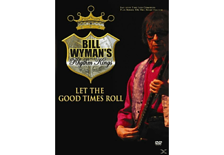 Bill Wyman, Rhythm Kings - Let The Good Times Roll - (DVD)