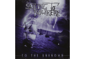 Sailing To Nowhere - To The Unknown - (CD)