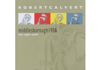 Robert Calvert - Middlesborough 1986-The Right Stuff - (CD)