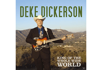 Deke Dickerson - King Of The Whole Wide World - (CD)