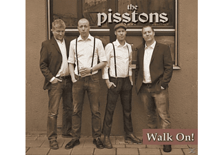 The Pisstons - Walk On! - (CD)
